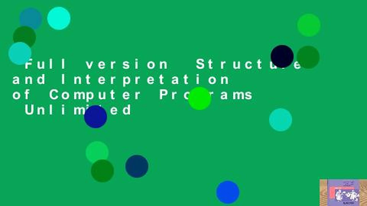 Full version  Structure and Interpretation of Computer Programs  Unlimited