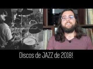 6 Grandes discos de JAZZ de 2018!