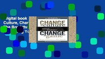 Digital book  Change the Culture, Change the Game: The Breakthrough Strategy for Energizing Your