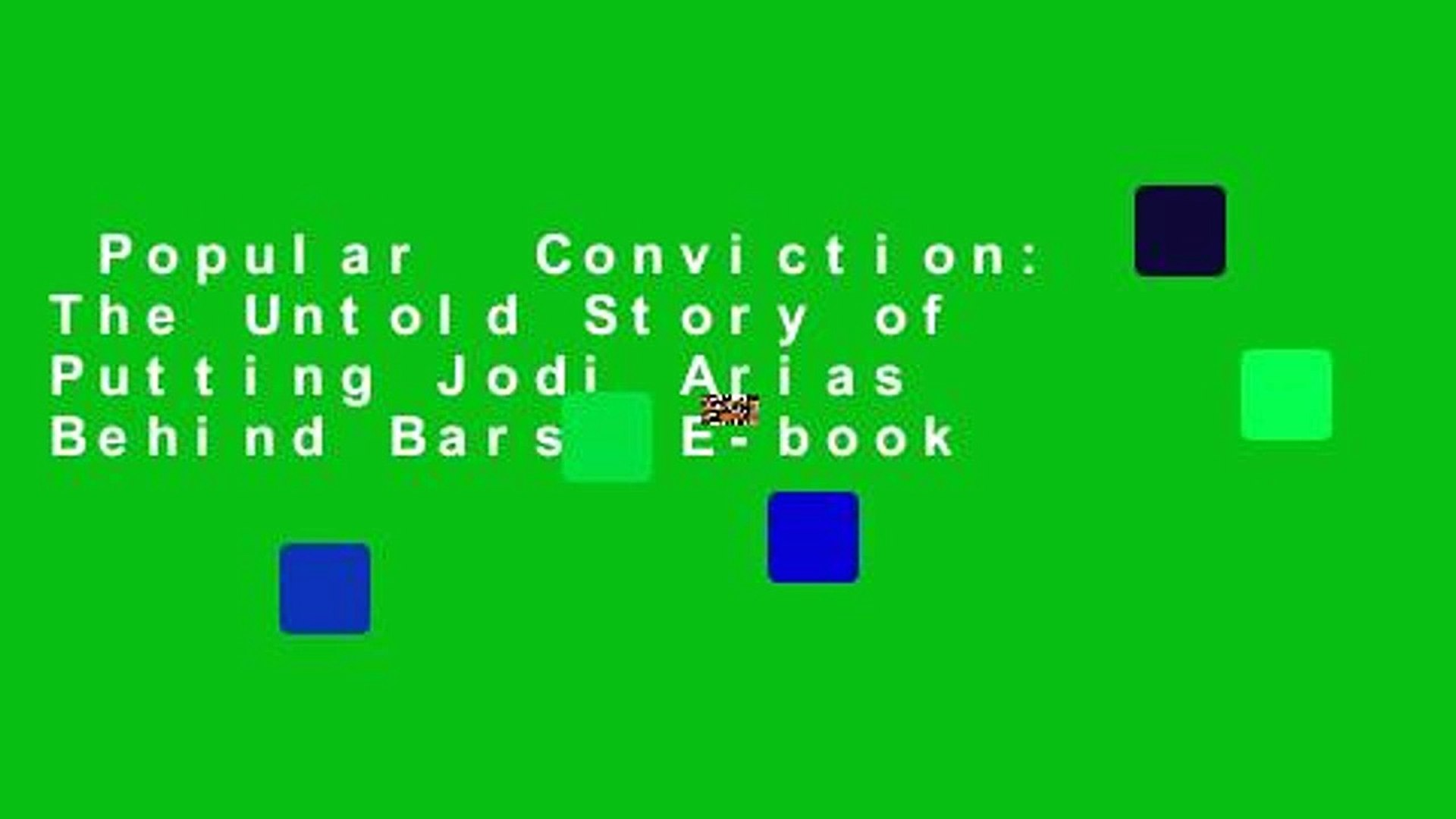 Popular  Conviction: The Untold Story of Putting Jodi Arias Behind Bars  E-book