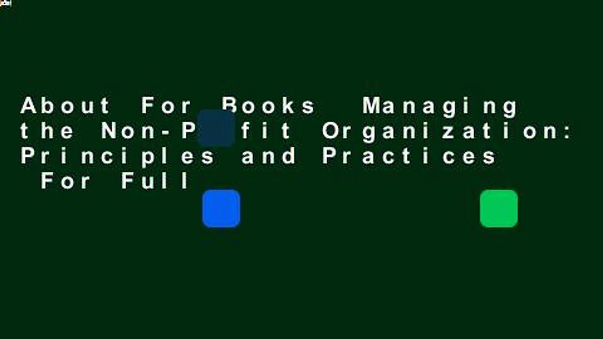 About For Books  Managing the Non-Profit Organization: Principles and Practices  For Full
