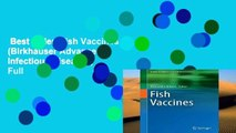 Best seller  Fish Vaccines (Birkhauser Advances in Infectious Diseases)  Full
