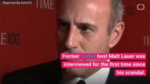Matt Lauer Gives First Interview Since Sexual Misconduct Scandal