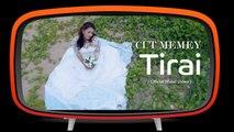 Cut Memey - Tirai ( official Music Video )