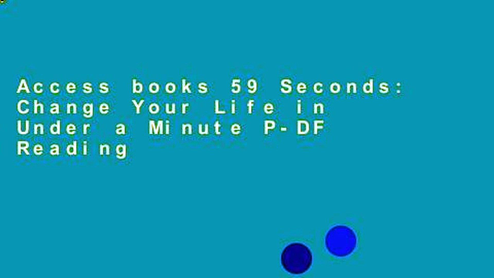 59 Seconds Richard Wiseman access books 59 seconds: change your life in under a minute p-df reading