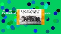 """Best ebook  The Harvest Gypsies: On the Road to the """"Grapes of Wrath"""" Complete"""