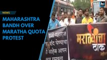 Maharashtra bandh over Maratha quota protests for reservations in jobs, education