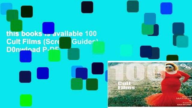 this books is available 100 Cult Films (Screen Guides) D0nwload P-DF
