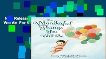 New Releases The Wonderful Things You Will Be  For Kindle