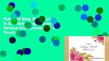 Full Trial Blog Well Planner: A Quarterly Blog Planner for Serious Entrepreneurs P-DF Reading