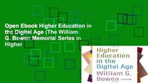 Open Ebook Higher Education in the Digital Age (The William G. Bowen Memorial Series in Higher