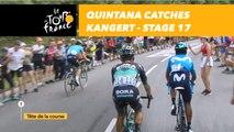 Quintana rattrape Kangert / Quintana catches Kangert  - Étape 17 / Stage 17 - Tour de France 2018