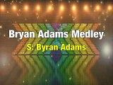 Bryan Adams Medley Karaoke Version