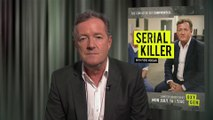 "IR Interview: Piers Morgan For ""Serial K*ller With Piers Morgan"" [Oxygen]"