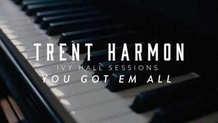 Trent Harmon - You Got 'Em All