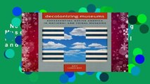 New Releases Decolonizing Museums: Representing Native America in National and Tribal Museums