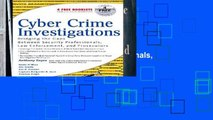 About For Books  Cyber Crime Investigations: Bridging the Gaps Between Security Professionals, Law