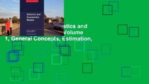 Get Ebooks Trial Statistics and Econometric Models: Volume 1, General Concepts, Estimation,