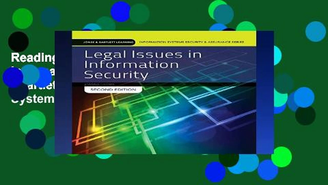 Reading Legal Issues In Information Security (Jones   Bartlett Learning Information Systems
