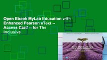 Open Ebook MyLab Education with Enhanced Pearson eText -- Access Card -- for The Inclusive
