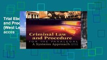 Trial Ebook  Criminal Law and Procedure for the Paralegal (West Legal Studies) Unlimited acces