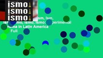 About For Books  Ism, Ism, Ism / Ismo, Ismo, Ismo: Experimental Cinema in Latin America  For Full