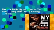 About For Books  My Infamous Life: The Autobiography of Mobb Deep s Prodigy  Any Format