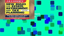 Popular Book  JK Lasser s New Rules for Estate, Retirement, and Tax Planning, 5th Edition
