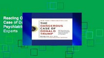 Reading Online The Dangerous Case of Donald Trump: 27 Psychiatrists and Mental Health Experts