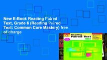 New E-Book Reading Paired Text, Grade 6 (Reading Paired Text: Common Core Mastery) free of charge