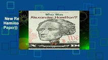 New Releases Who Was Alexander Hamilton? (Who Was...? (Quality Paper)) Complete