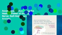 Access books Accessing the Healing Power of the Vagus Nerve: Self-Help Exercises for Anxiety,