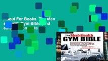 About For Books  The Men s Health Gym Bible (2nd edition) Complete