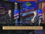 100 Hari Malaysia Baharu: Mencorak dasar ekonomi Malaysia baharu