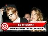 Ed Sheeran Resmi Tunangan dengan Teman Masa Kecilnya, Cherry Seaborn
