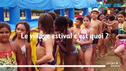 Bel Eté à Saint-Denis, le village estival vous attend