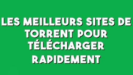 Top 10 Des Sites De Torrent Les Plus Populaires Pour Telecharger