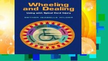 About For Books  Wheeling and Dealing: Living with Spinal Cord Injury  Review