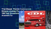 Trial Ebook  Florida Commercial Drivers License Permit Test: 108 Test Questions and Answers for