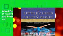About For Books  Little Girls in Pretty Boxes: The Making and Breaking of Elite Gymnasts and