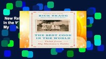 New Releases The Best Cook in the World: Tales from My Momma s Table  Any Format