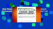 New Releases Greening Trade and Investment: Environmental Protection Without Protectionism
