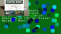 Best ebook  Costa Rica: The Complete Guide: Ecotourism in Costa Rica (Color Travel Guide)  Review