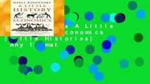 New Releases A Little History of Economics (Little Histories)  Any Format