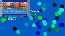 EBOOK Reader Family Therapy: An Overview (Sab 230 Family Therapy) Unlimited acces Best Sellers