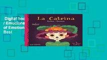 Digital book  La Catrina: Emotions / Emociones: A Bilingual Book of Emotions Unlimited acces Best