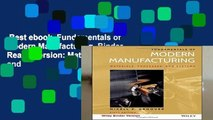 Best ebook  Fundamentals of Modern Manufacturing, Binder Ready Version: Materials, Processes, and