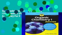Get Ebooks Trial Organic Chemistry I For Dummies (For Dummies (Lifestyle)) For Kindle