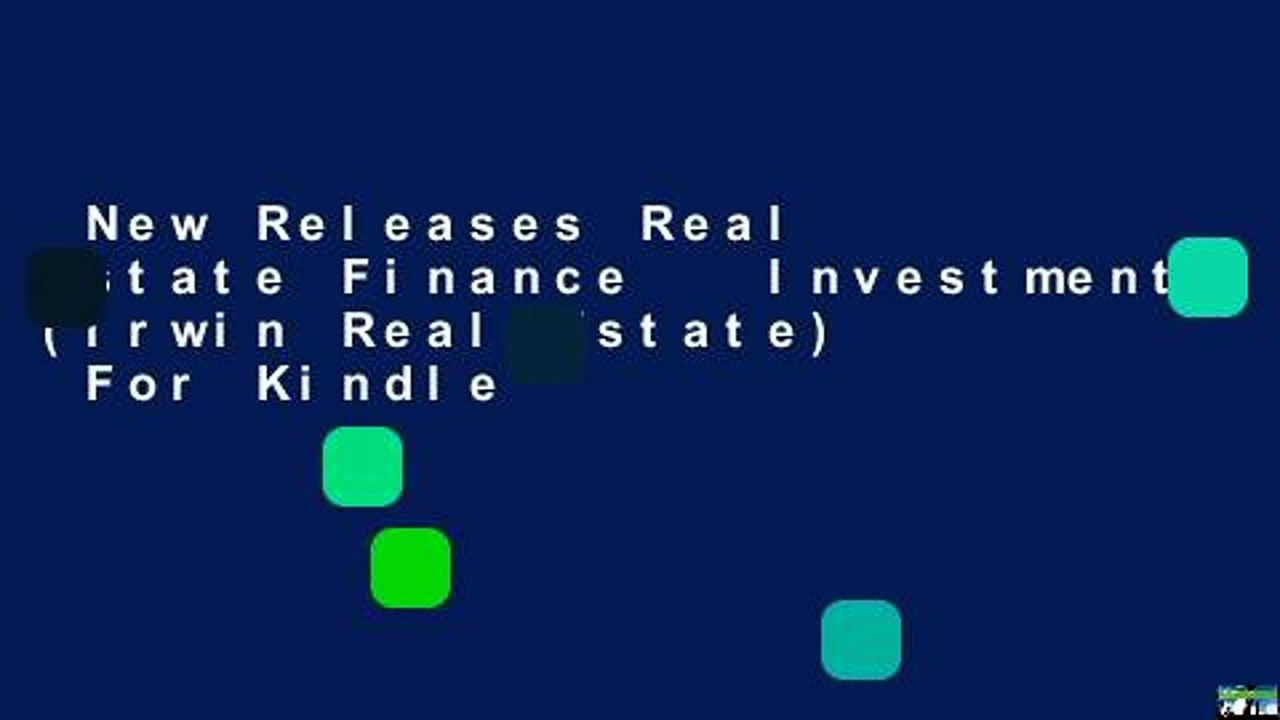New Releases Real Estate Finance   Investments (Irwin Real Estate)  For Kindle