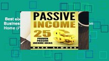 Best ebook  Passive Income: 25 Proven Business Models To Make Money Online From Home (Passive